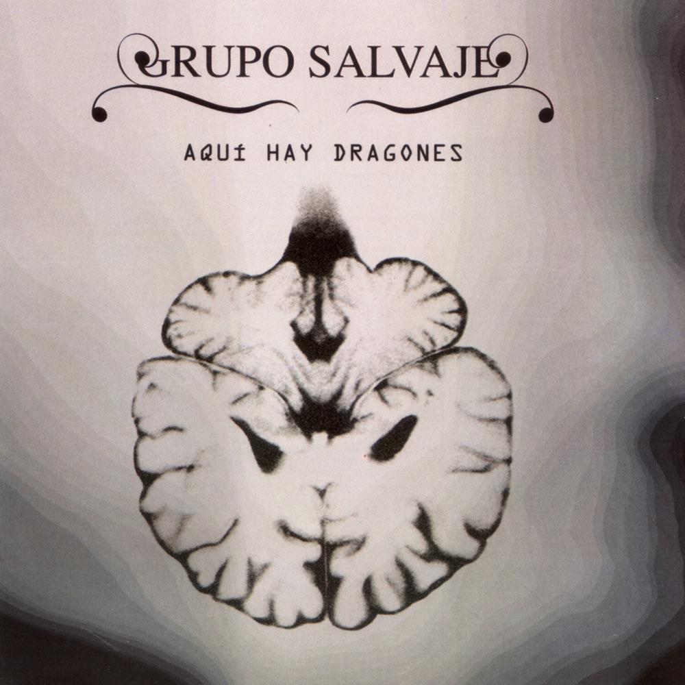 Grupo Salvaje - Aquí Hay Dragones