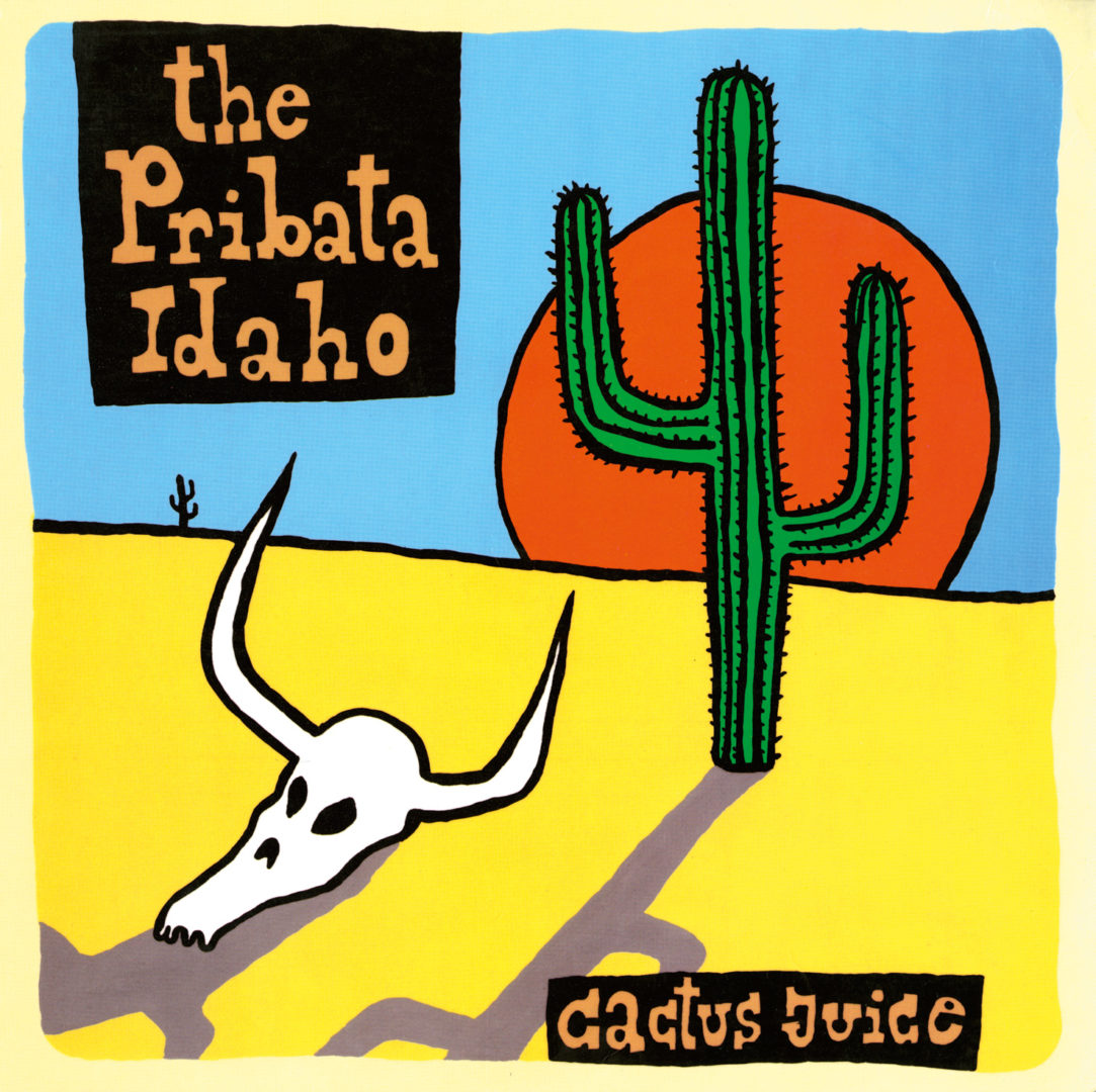 The Pribata Idaho - Cactus Juice